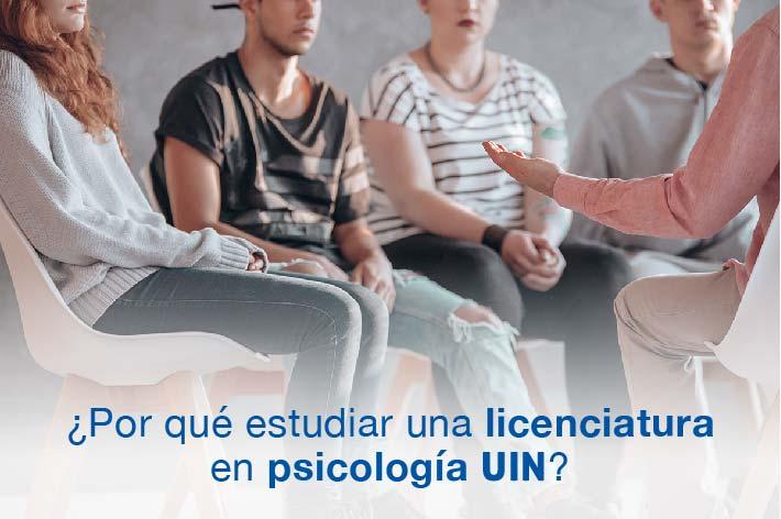 Por qué estudiar una Licenciatura en Psicología UIN