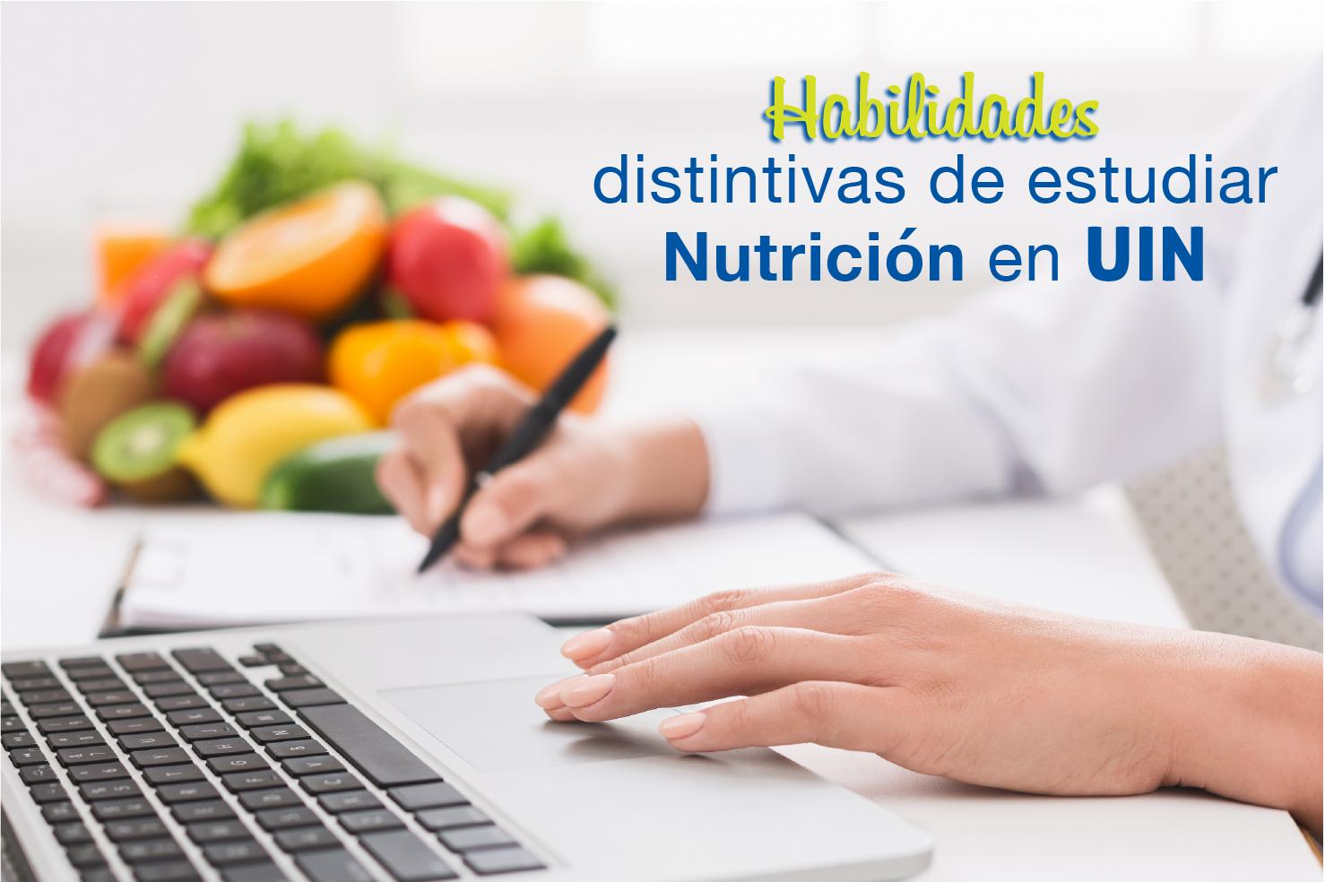 Estudia una Licenciatura en Nutrición UIN