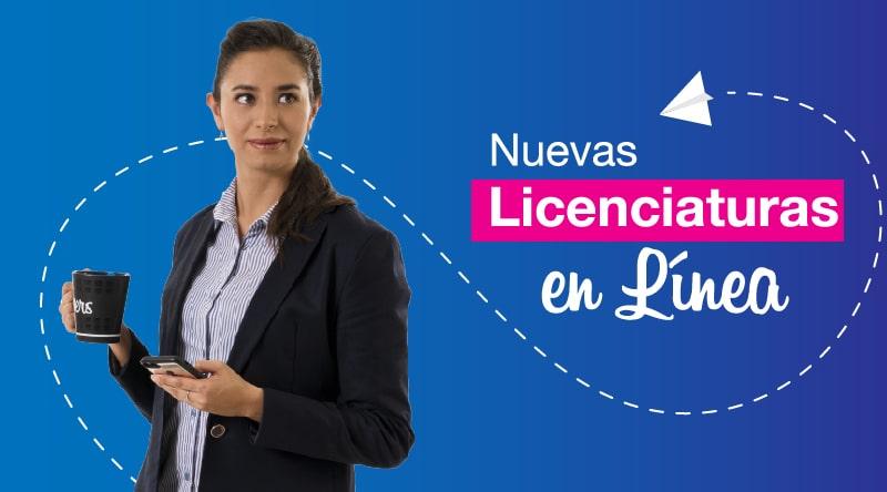 NUEVAS LICENCIATURAS EN LÍNEA