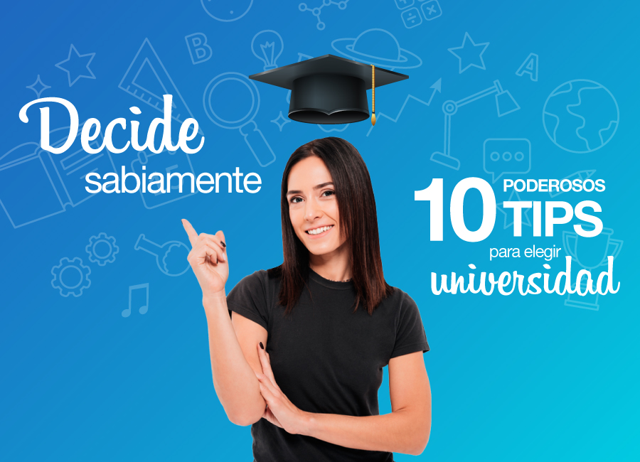 10 poderosos tips para elegir universidad